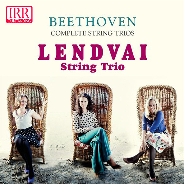 Lendvai - Beethoven Complete String Trios