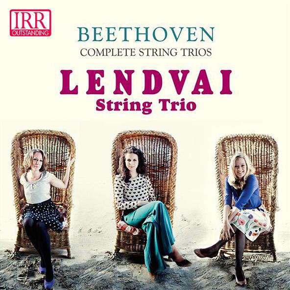 Lendvai - Beethoven Complete String Trios
